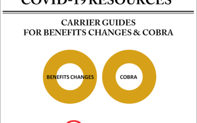 COVID-19 RESOURCES | Carrier Guides For Benefits Changes & COBRA