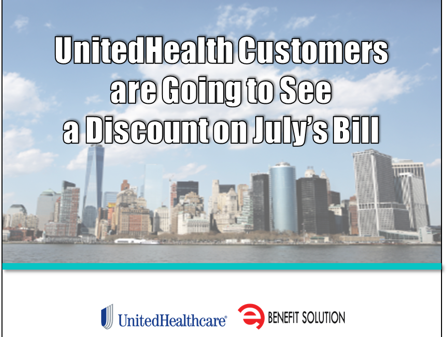 UnitedHealth Customers are Going to See a Discount on July's Bill