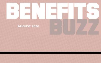 BENEFITS BUZZ August